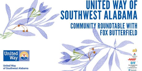 United Way of Southwest Alabama Community Roundtable with Fox Butterfield tickets