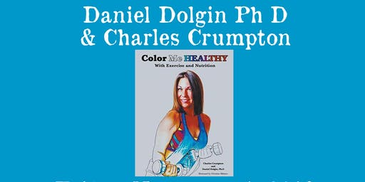 Daniel Dolgin, Charles Crumpton -Color Me Healthy with Exercise & Nutrition