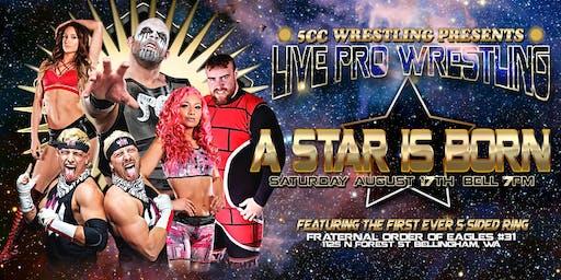 5CC Wrestling: A Star Is Born