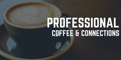 Professional Coffee & Connections tickets