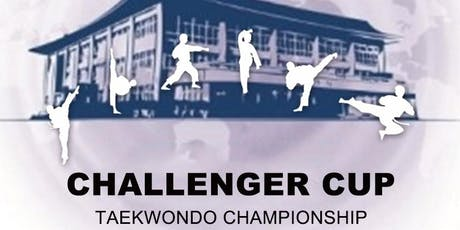 2019 CHALLENGER CUP TAEKWONDO CHAMPIONSHIP  tickets