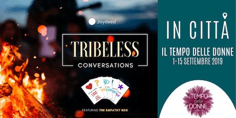 Conversazioni profonde - Il gioco dell'empatia biglietti