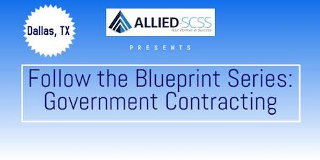 Follow the Blueprint Series: Government Contracting tickets