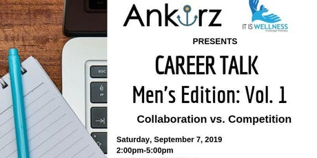 Career Talk: Men's Edition Vol.1 tickets