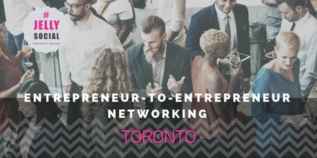⚑ Networking Night in Toronto! August 14th tickets