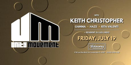 Unity Movement celebrating Keith Christopher's Birthday at The Hideaway tickets