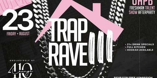 TRAP RAVE 3 | Thursday Night House Party