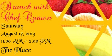 Brunch with Chef Quawn tickets