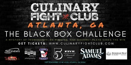 Culinary Fight Club - ATLANTA: The Black Box Challenge tickets