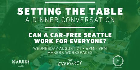 Setting The Table: Can a Car-Free Seattle Work For Everyone? tickets