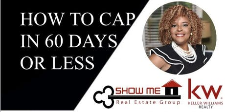 How to Cap in 60 days or Less while Generating $2,000,000 in Sales Volume! tickets