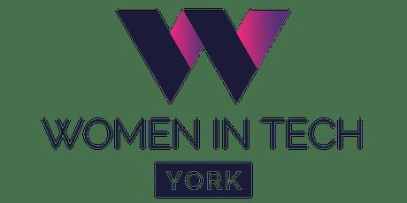 Women in Tech York Lightning Talks Take 2! tickets