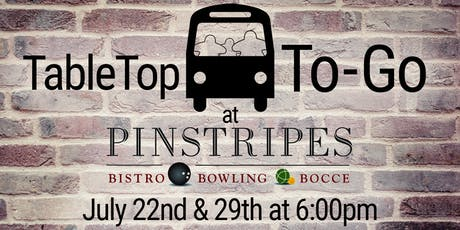 TableTop-to-Go: Pinstripes tickets