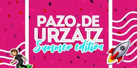 SUMMER EDITION EN PAZO DE URZAIZ SÁBADO 20 DE JULIO entradas