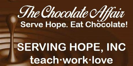 Serving Hope, Inc. Presents: The Chocolate Affair tickets