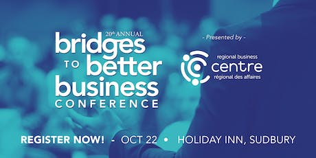 20th Annual Bridges To Better Business Conference tickets
