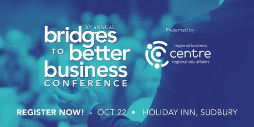 20th Annual Bridges To Better Business Conference