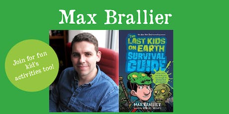 "Max Braillier - ""Last Kids on Earth"" Activities & Party tickets"