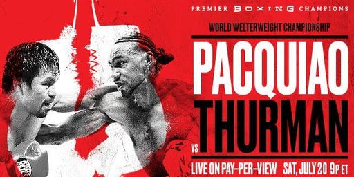 Dave & Buster's New Orleans Pacquiao vs Thurman July 20th