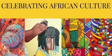 Celebrating African Culture tickets