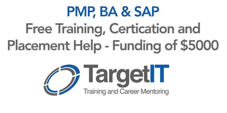 PMP / BA / SAP Training & Certification - Free Funding of $5000-$7000 tickets
