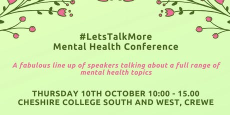 #LetsTalkMore Mental Health Conference  tickets