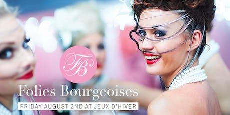 Folies Bourgeoises - Jeux d'été aux Jeux d'Hiver billets