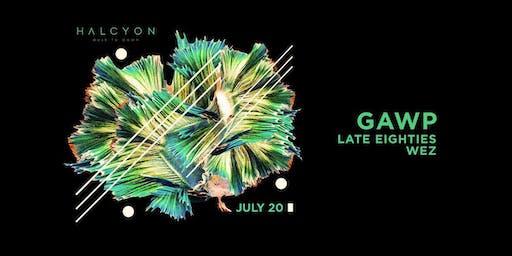 Gawp at Halcyon Free Guestlist - 7/20/2019