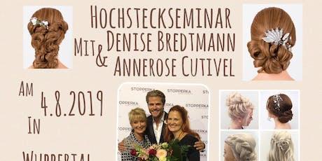 Hochsteckseminar mit Denise Bredtmann und Annerose Cutivel in Wuppertal Tickets