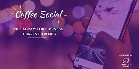 Instagram For Business: Current Trends tickets