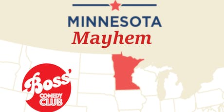 Boss' Presents: Minnesota Mayhem  tickets