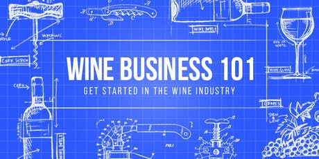 Wine Business 101 - I Want to Work in the Wine Business tickets