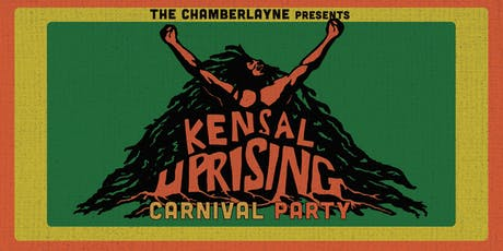 The Chamberlayne Pub presents KENSAL UPRISING Carnival Party 2019 tickets