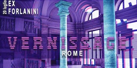 Vernissage Rome - 20 Luglio - Ex Forlanini - Ospedale Abbandonato biglietti