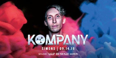 We The Plug Presents: KOMPANY at Simons 09.14.19 tickets