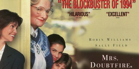 Flicks from the Hill: Mrs. Doubtfire tickets