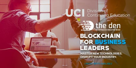 Blockchain Business Foundations Certification : UC Irvine DCE tickets