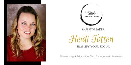 August Utah Leading Ladies Event: Networking & Education for Women in Business tickets