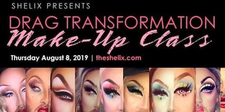 Shelix Presents: Drag Transformation Makeup Class  tickets