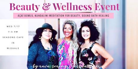 Beauty & Wellness ~ Açaí Bowls, Kundalini, Sound Healing, Beauty Masks tickets