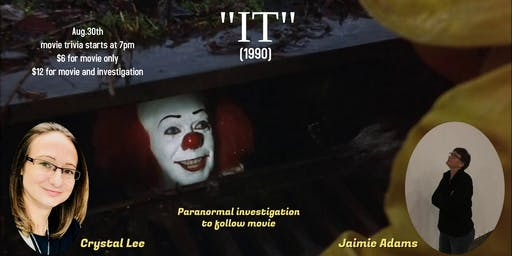 "Stephen Kings ""IT"" (1990) & Paranormal Investigation"