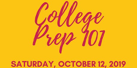 2nd Annual College Prep 101 tickets
