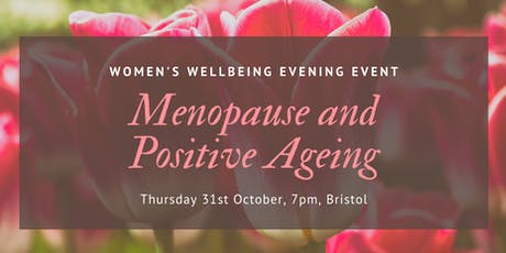 Menopause and Positive Ageing tickets