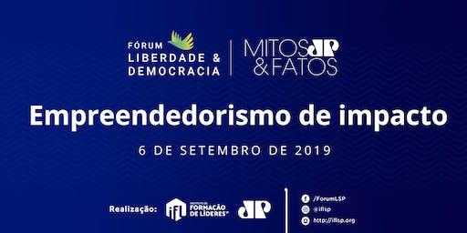 6º Fórum Liberdade e Democracia