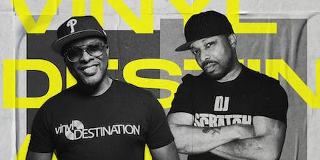 Vinyl Destination 45 Tour - DJ Jazzy Jeff & DJ Scratch tickets