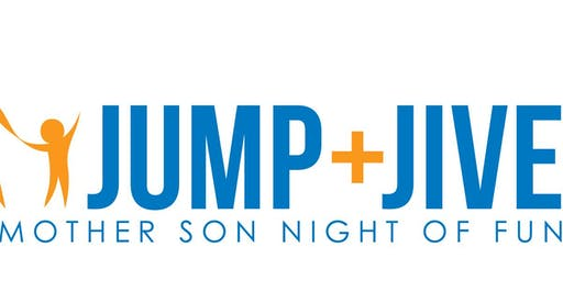 Jump + Jive: A Mother Son Night of Fun