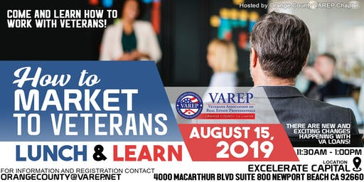 How To Market To Veterans - VAREP Orange County Chapter