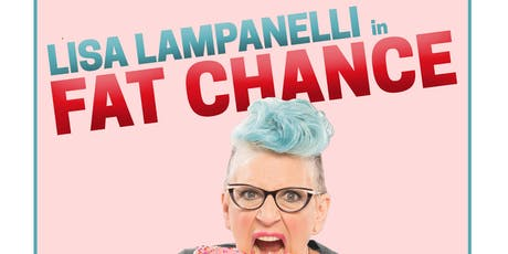 Fat Chance:  An Evening of Conversation and Story with Lisa Lampanelli tickets