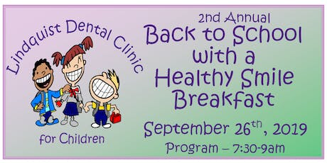 Lindquist Dental Clinic for Children's 2nd Annual Breakfast Fundraiser tickets