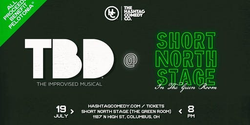 TBD: the Improvised Musical at Short North Stage (Green Room)